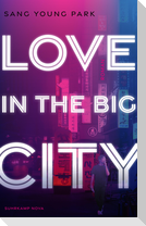 Love in the Big City