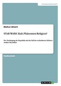 STAR WARS: Kult.Phänomen:Religion?