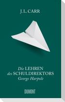 Die Lehren des Schuldirektors George Harpole