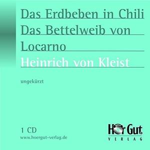 Kleist, Heinrich von. Das Erdbeben in Chili/Das Be