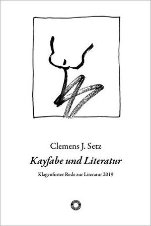 Clemens J. Setz. Kayfabe und Literatur - Klagenfur