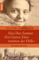 """Alice Herz-Sommer - """"Ein Garten Eden inmitten der Hölle"""""""