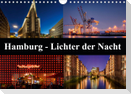 Hamburg - Lichter der Nacht (Wandkalender 2021 DIN A4 quer)