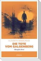Die Tote vom Galgenberg