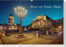 Die Blaue Stunde in Berlin (Wandkalender 2021 DIN A2 quer)