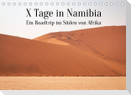X Tage in Namibia - Ein Roadtrip im Süden von Afrika (Tischkalender 2022 DIN A5 quer)