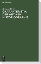 Charakteristik der antiken Historiographie