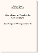 Liberalismus im Zeitalter der Globalisierung