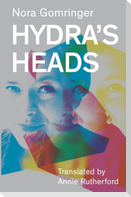 Hydra's Heads