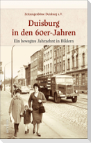Duisburg in den 60er-Jahren