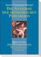 Die Anatomie der menschlichen Perversion