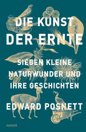 Edward Posnett / Sabine Hübner. Die Kunst der Ern