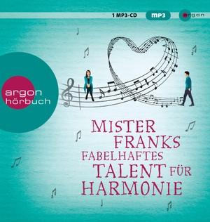 Rachel Joyce / Maria Andreas / Christian Baumann. Mister Franks fabelhaftes Talent für Harmonie. Argon, 2019.
