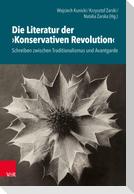 Die Literatur der »Konservativen Revolution«