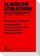 Intertextualität und Epochenpoetik in den Dramen Aleksandr Bloks