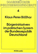 Bürgerinitiativen im politischen System der Bundesrepublik Deutschland