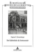 Die Kathedrale als Serienmotiv