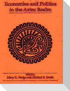Economies and Polities in the Aztec Realm