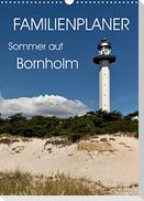 Familienplaner - Sommer auf Bornholm (Wandkalender 2022 DIN A3 hoch)