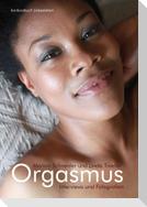 Orgasmus. Interviews und Fotografien