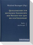 Quellenkunde zur deutschen Geschichte der Neuzeit von 1500 bis zur Gegenwart