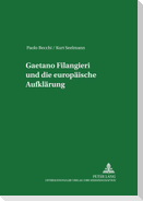 Gaetano Filangieri und die europäische Aufklärung