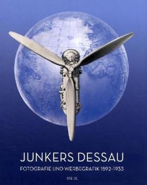 Gaertringen, Hans G. von (Hrsg.). Junkers Dessau -