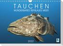 Tauchen: Wunderbares tiefblaues Meer (Wandkalender 2022 DIN A4 quer)
