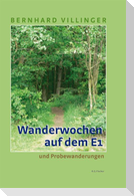Wanderwochen auf dem E1 ( Europäischer Fernwanderweg E1)