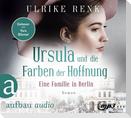 Eine Familie in Berlin - Ursulas Träume