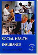 Social health insurance (Social Security Vol. V)