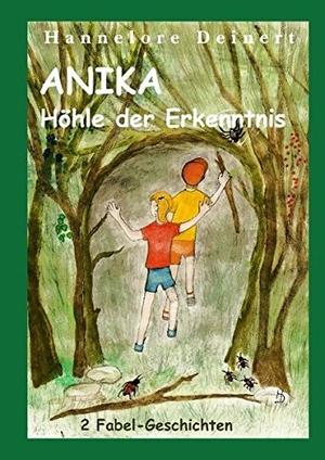 Deinert, Hannelore. Anika und die Höhle der Erken