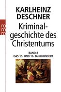 Kriminalgeschichte des Christentums 8