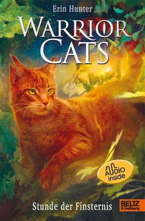 Hunter, Erin. Warrior Cats. Die Prophezeiungen beginnen - Stunde der Finsternis - Staffel I, Band 6 mit Audiobook inside. Beltz GmbH, Julius, 2021.
