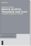 Erinys in Epos, Tragödie und Kult