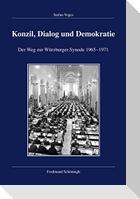 Konzil, Dialog und Demokratie