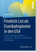 Friedrich List als Eisenbahnpionier in den USA