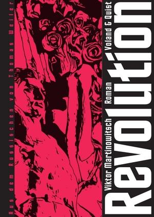 Martinowitsch, Viktor. Revolution. Voland & Quist,