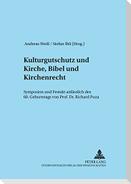 Kulturgutschutz und Kirche, Bibel und Kirchenrecht