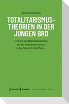 Totalitarismustheorien in der jungen BRD