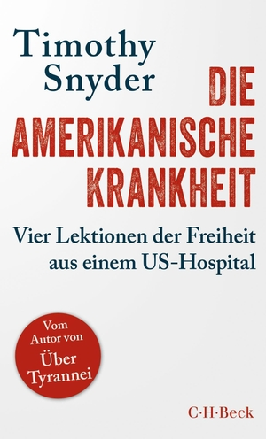 Snyder, Timothy. Die amerikanische Krankheit - Vie