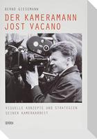 Der Kameramann Jost Vacano