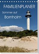 Familienplaner - Sommer auf Bornholm (Tischkalender 2022 DIN A5 hoch)