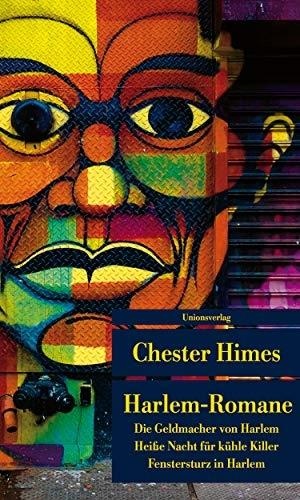 Chester Himes. Harlem-Romane - Die Geldmacher von