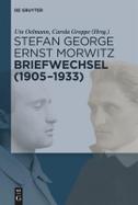 Stefan George, Ernst Morwitz: Briefwechsel (1905-1933)
