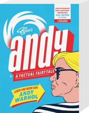 Typex / Cornelia Holfelder-von der Tann. Andy – A Factual Fairytale - Leben und Werk von Andy Warhol. Carlsen, 2018.