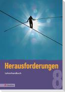 Herausforderungen 8 Lehrerhandbuch