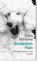 Brüderlein Fein