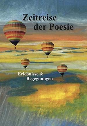 Muggenthaler, Robert von. Zeitreise der Poesie - E