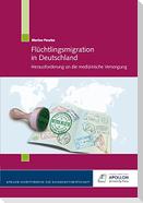Flüchtlingsmigration in Deutschland